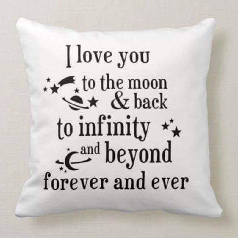 I Love You to the Moon and Back to Infinity and Beyond Cushion
