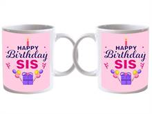 Happy Birthday Sis Special Mug (Qty 1)